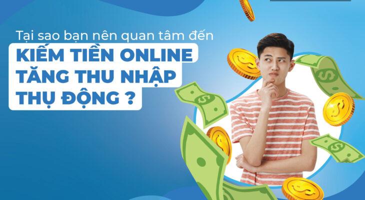 Kiếm tiền online tăng thu nhập thụ động