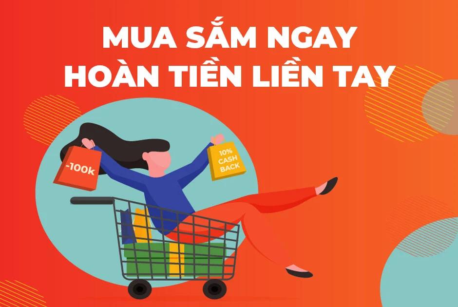 Hoàn tiền khi mua sắm là một dịch vụ được nhiều người ưa chuộng.